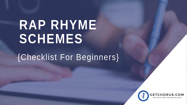 RAP RHYME SCHEMES -{Checklist For Beginners}