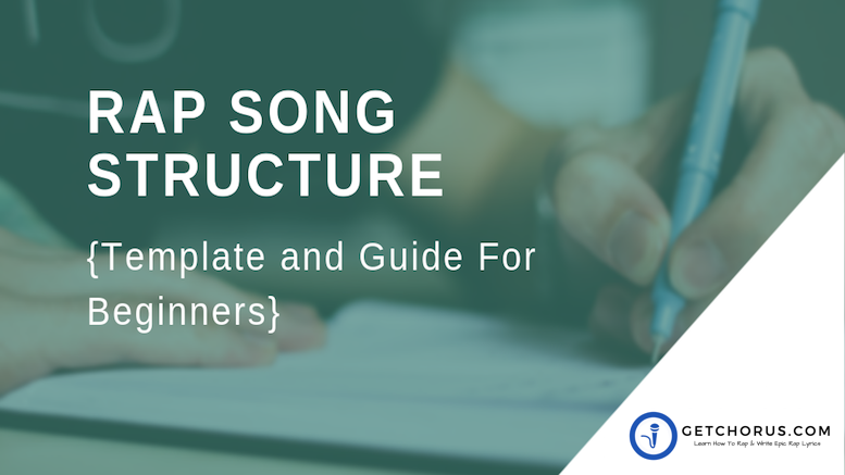 RAP SONG STRUCTURE -Template and Guide For Beginners